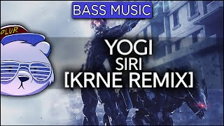 Yogi - SIRI (ft. Pusha T & Elliphant) [KRNE Remix]