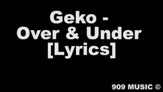Geko - Over & Under [Lyric Video]