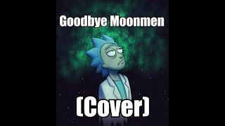 Goodbye Moonmen (Cover)