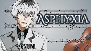 Tokyo Ghoul :Re Opening - Asphyxia (Violin)