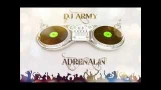 DJ Army   AdrenaLin