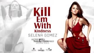 Selena Gomez - Kill Em With Kindness (Hudson Leite & Thaellysson Pablo Reggae Remix)