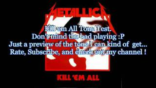Metallica - Kill em All Album Tone Test