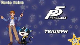 SUPER Mario Paint Composer: Triumph (Persona 5)