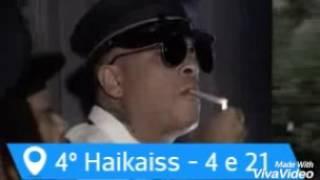 Melhores sucessos de Haikaiss / TOP 10