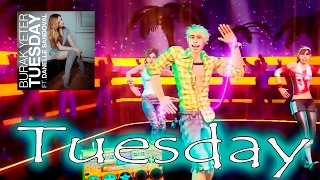 "Dance Central Fanmade - ""Tuesday"" Burak Yeter ft. Danelle Sandoval 
