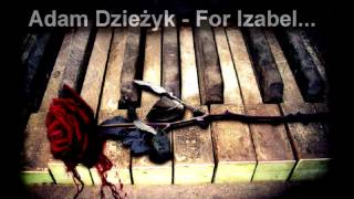 Romantic Emotional Piano - For Izabel...  [original composition]