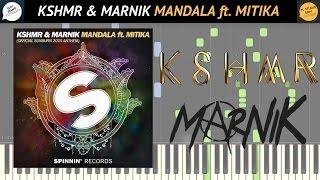 [FREE MIDI & SHEETS] KSHMR & Marnik - Mandala Ft. Mitika (Official Sunburn 2016 Anthem) [TUTORIAL]