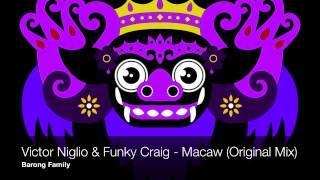 Victor Niglio & Funky Craig - Macaw (Original Mix)