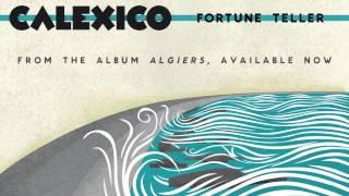 """Calexico - """"Fortune Teller"""""""