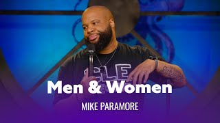 Why Men & Women Are Different. Mike Paramore