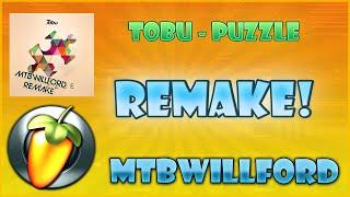 [600 subs] Tobu - Puzzle - MTBWillford FL studio remake + FLP