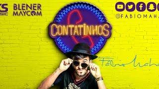 FÁBIO MAHAN  -  CONTATINHOS - VIDEO CLIPE OFICIAL