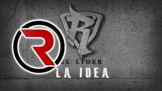 La Idea - Reykon el Líder [Canción Oficial] ®