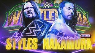 WWE Wrestlemania 34 Promo 2018 - AJ Styles vs Shinsuke Nakamura
