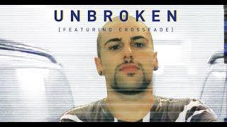 The Engagement - Unbroken (feat. Crossfade) Lyric Video