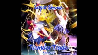 Sugur Shane   -Thunder Cunt