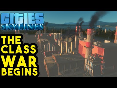 Exploiting the Working Class in Cities: Skylines   Company Town e01