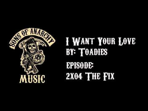 I Want Your Love - Toadies | Sons of Anarchy | Season 2 Chords ...