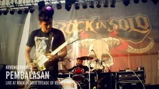 REVENGE THE FATE - PEMBALASAN (Live at RockinSolo Decade of Rebellion)