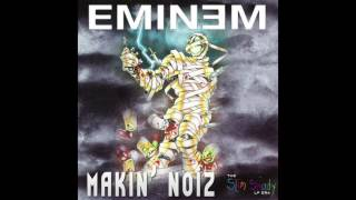 Eminem - Makin' Noiz ( Makin Noise ) Slim Shady Era