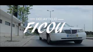 Deejay Telio - Ficou (AUDIO)