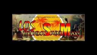 La-Chicle-Bomba Los atrevidos sound Music #ORIGINAL