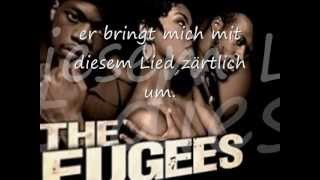 The Fugees Killing me softly deutsche Übersetzung