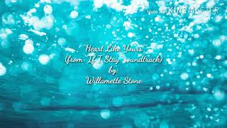 Heart Like Yours (Lyric and Chords) by- Willamette Stone