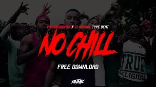 'NO CHILL' 21 Savage x Metro Boomin Type Trap Beat | Prod. Retnik Beats | Rap Instrumental