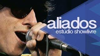 """""""Águas passadas"""" - Aliados no Estúdio Showlivre 2013"""