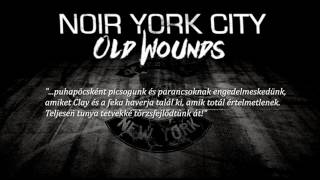Noir York City - Old Wounds (Teaser #1)