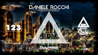 DANIELE ROCCHI - MELBOURNLAND #123 EDM electronic dance music records 2015
