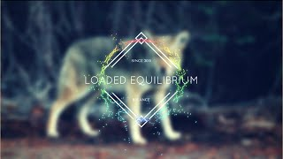 Radiance - Loaded Equilibrium