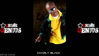 Charly Black - Badmind Ago Kill Dem {Drink & Party Riddim} June 2011 [Birchill Records]