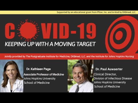 7/10/2020 - COVID-19: Keeping Up With A Moving Target