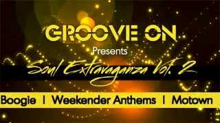 Groove On Soul Extravaganza Vol  2