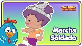 Marcha Soldado - Clipe Música Oficial - Galinha Pintadinha DVD 1