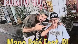 Ponto Quarenta | Mano Pajé Feat. RL