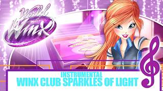 World of Winx OST: Sparkles of Light Instrumental [EXCLUSIVE]