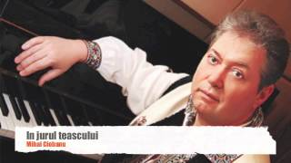 Mihai Ciobanu - In jurul teascului
