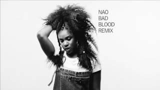 Nao - Bad Blood - Dylan Allen Todd (Remix)