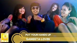 Put Your Hands Up - Gangsta Lovin