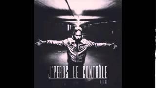 K-Real (274) - J'perds Le Contrôle