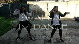 Swalla - Jason Derulo (feat. Nicki Minaj & Ty Dolla $ign) - I.M. Dance Choreography