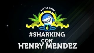 "#SHARKING con Henry Mendez ""El Tiburón (The Shark)"""