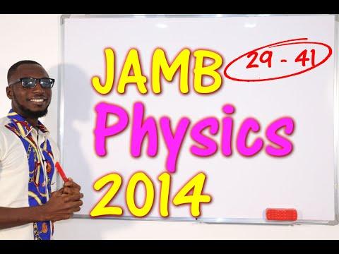 JAMB CBT Physics 2014 Past Questions 29 - 41