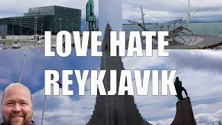 Visit Reykjavik - 5 Things You Will Love & Hate Reykjavik, Iceland width=