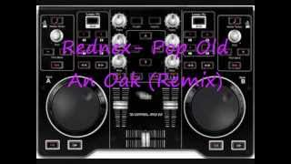 DJ Ironic Feat. DJ Oja - Rednex-Old Pop An Oak (remix)