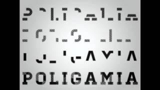 Poligamia - Hasta Que Venga La Mañana